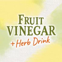 FRUIT VINEGAR Herb Drink
